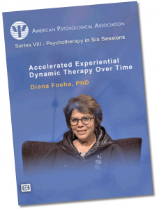 Diana Fosha APA Psychotherapy in 6 sessions