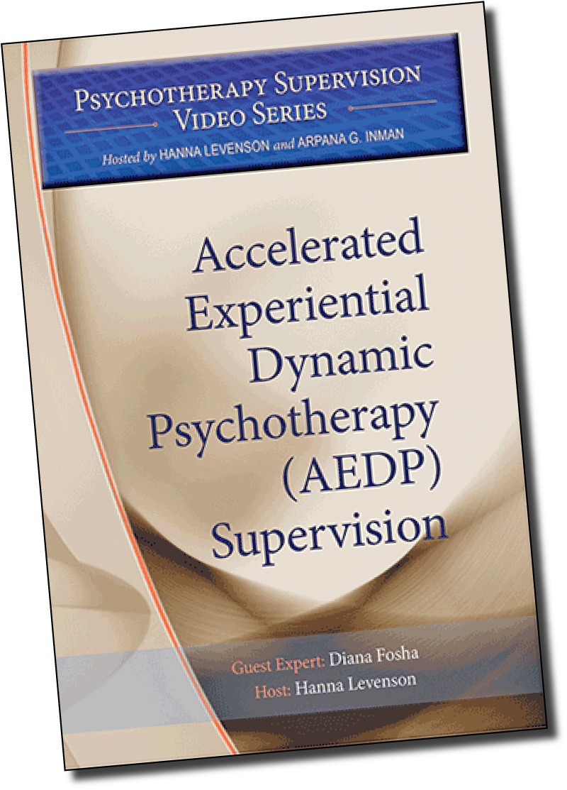 Accelerated Experiential Dynamic Psychotherapy (AEDP) Supervision with Diana Fosha, PhD